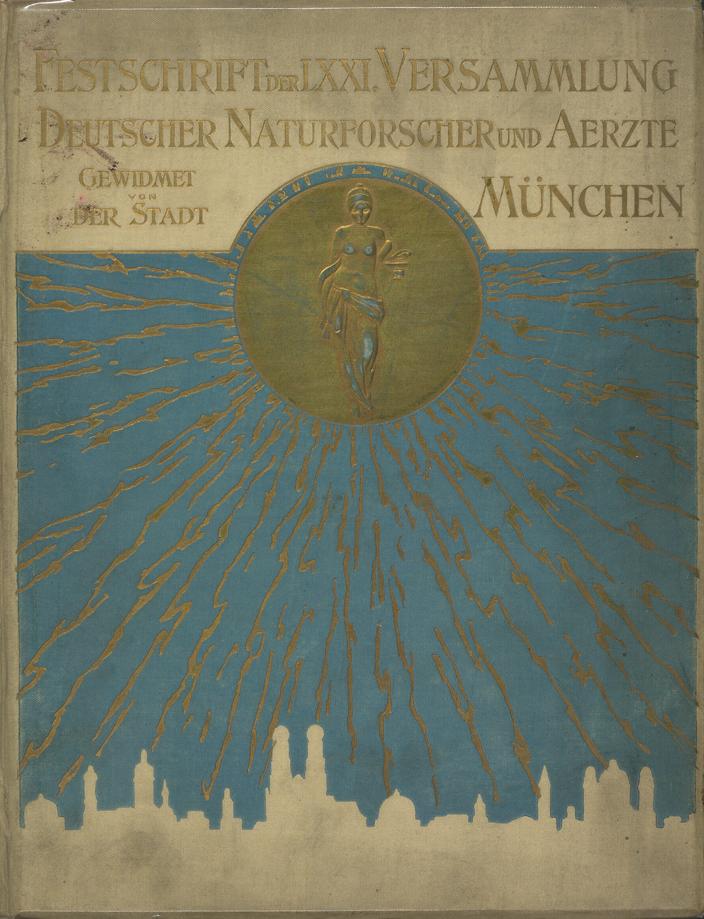 Festschrift, 71. Versammlung, München, 1899 © GDNÄ